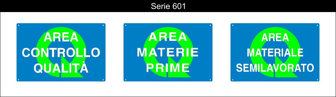 cartelli segnalatori vari serie 601